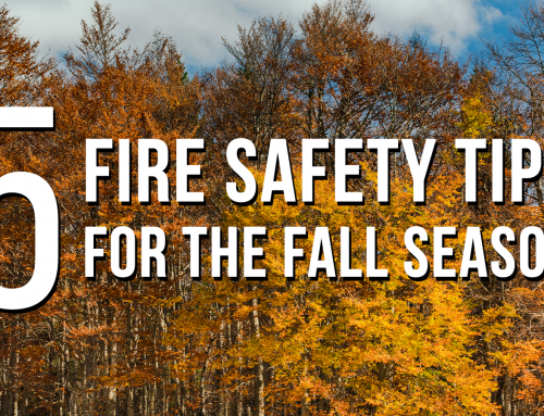 5 Fire Safety Tips For The Fall Season